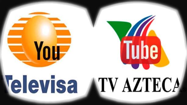 Youtube gana terreno a Televisa y Tv Azteca