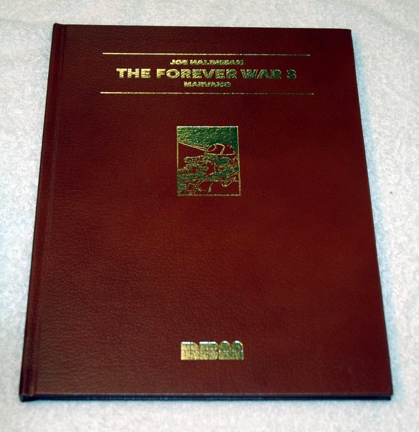 The Single Rarest Edition Of The Forever War Graphic Novels Is The  Leatherbound Editions In The Front Inside Cover Of The Nbm Graphic Novels  Is An Advert