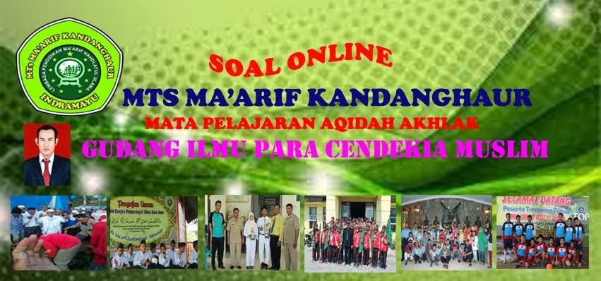Soal Online Mts Ma Arif Kandanghaur