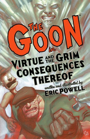 Review: The Goon Volume 4 Virtue and the Grim Consequences Thereof