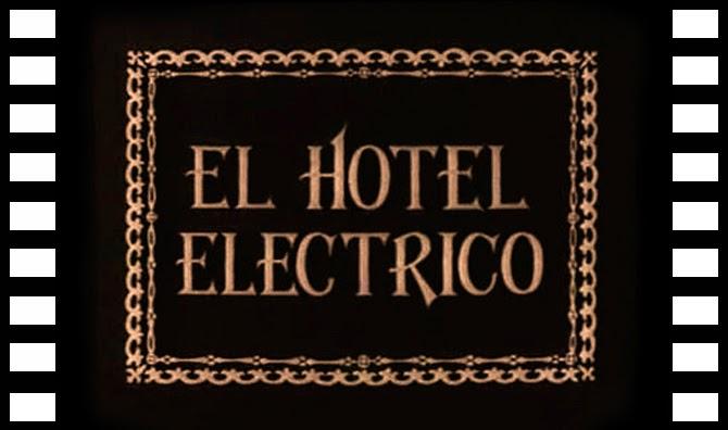 El hotel eléctrico (1908 - Hôtel électrique)