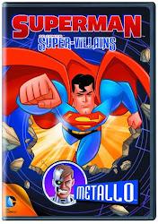 Baixar Filme Superman: Super Vilões Metallo (Dual Audio)