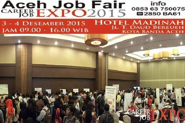 ACEH JOB FAIR, CAREER EXPO 2015 : HOTEL MADINAH - KOTA BANDA ACEH