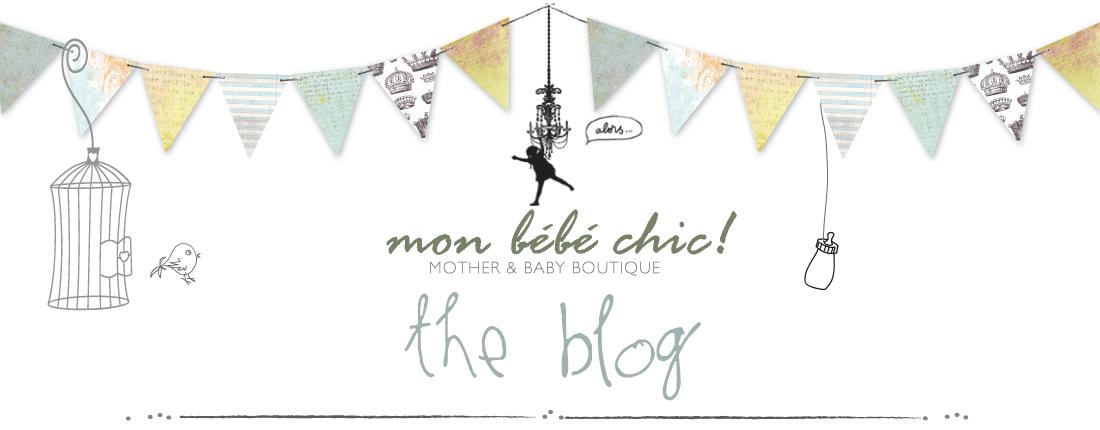 Mon Bébé Chic! Blog