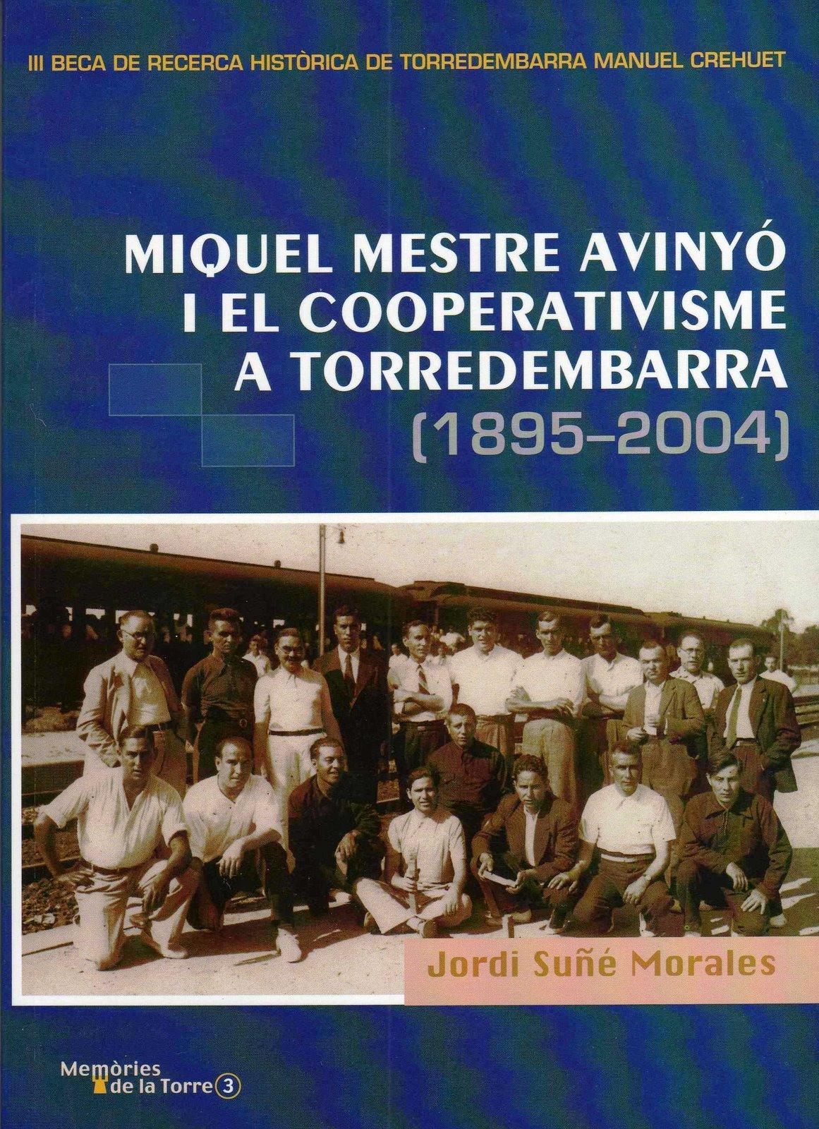 MIQUEL MESTRE AVINYÓ I EL COOPERATIVISME A TORREDEMBARRA