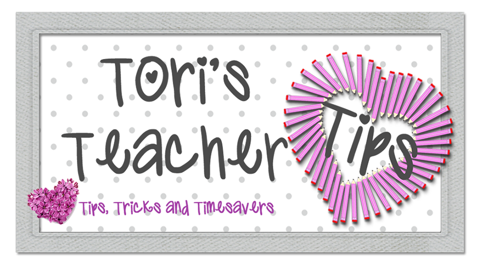 Tori&#39;s Teacher Tips