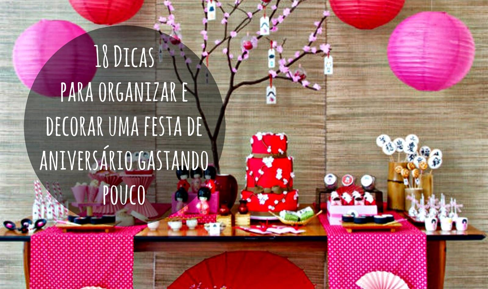para organizar e decorar uma festa de aniversário gastando pouco