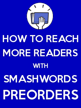 Smashwords how to reach more readers with ebook preorders how to reach more readers with ebook preorders fandeluxe Images