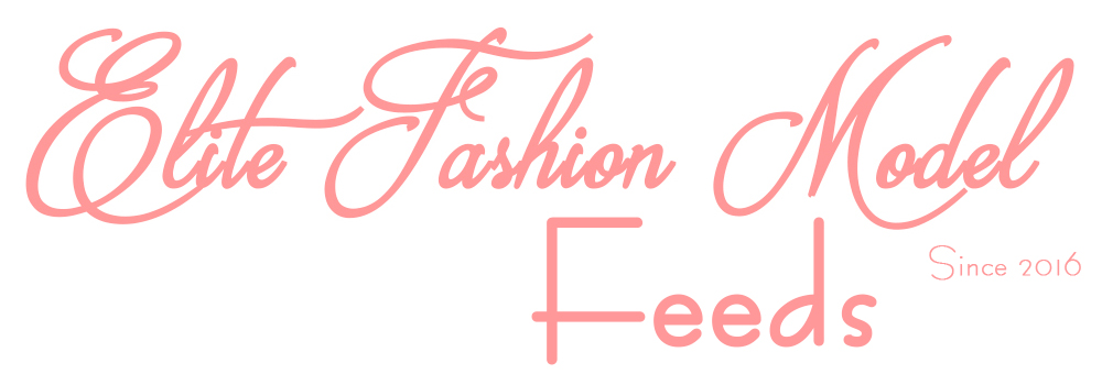 Elite Fashion Model - Feeds