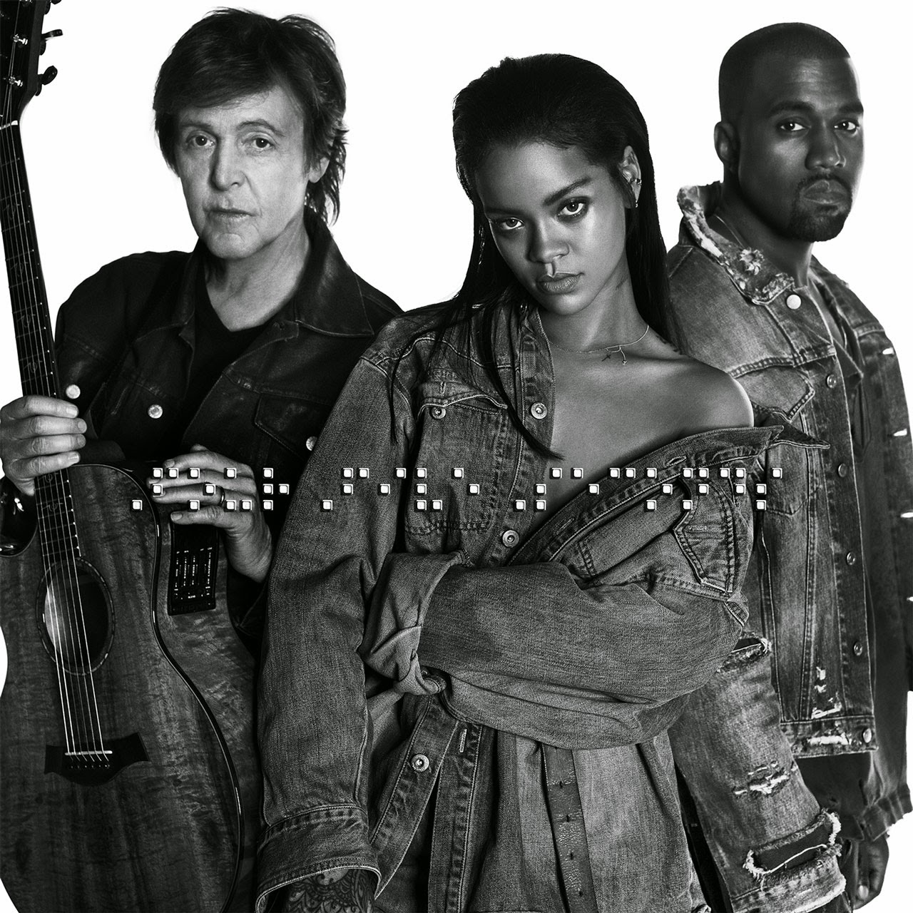 Rihanna Four Five Seconds with Kanye West and Paul McCartney