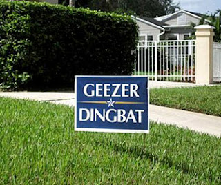 http://www.funnysigns.net/vote-geezer-dingbat/