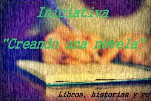 """""""Creando un Novela"""""""