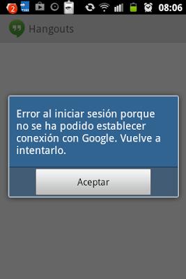 Captura de pantalla del fallo que me daba Googel Hangouts