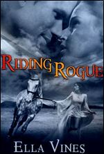 Free PDF eBook Riding Rogue By Ella Vines Download