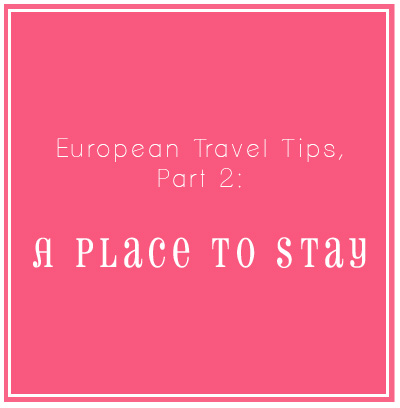 Travel Ideas and Resources for European Vacations