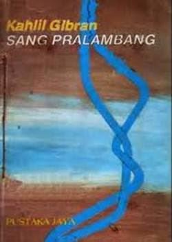 Buku Kahlil Gibran, Lagu Gelombang, Pasir dan Buih, Potret Diri, Sang Pralambang, Sayap-sayap Patah, Taman Sang Nabi