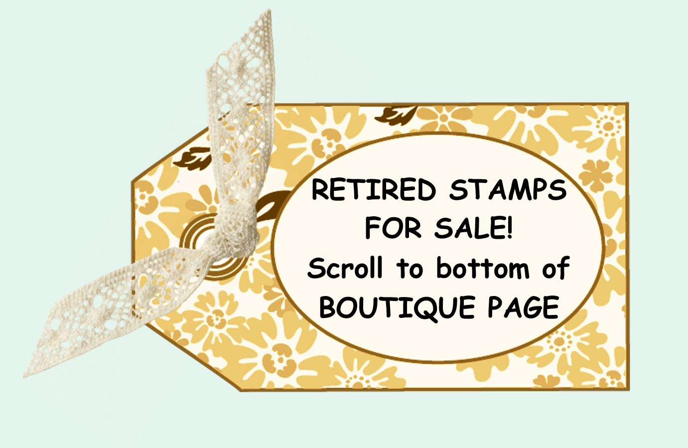 RETIRED STAMPS & MORE!
