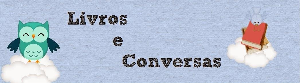 Livros e Conversas
