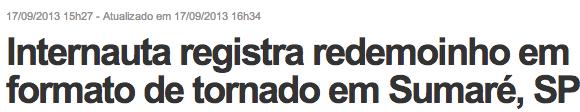 Internauta registra redemoinho em formato de tornado em Sumaré, SP