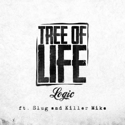 Logic feat. Slug & Killer Mike - Tree Of Life (Single) [2015]