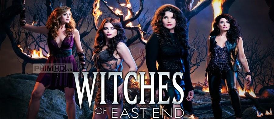 Phù Thủy Miền Cực Tây: Phần 1 - Witches of East End: Season 1 - 2013