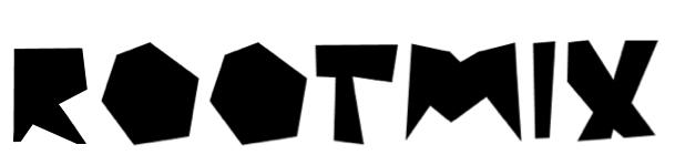 ROOTMIX [life-as-art]