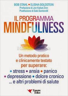 Il Programma Mindfulness - Bob Stahl, Elisha Goldstein