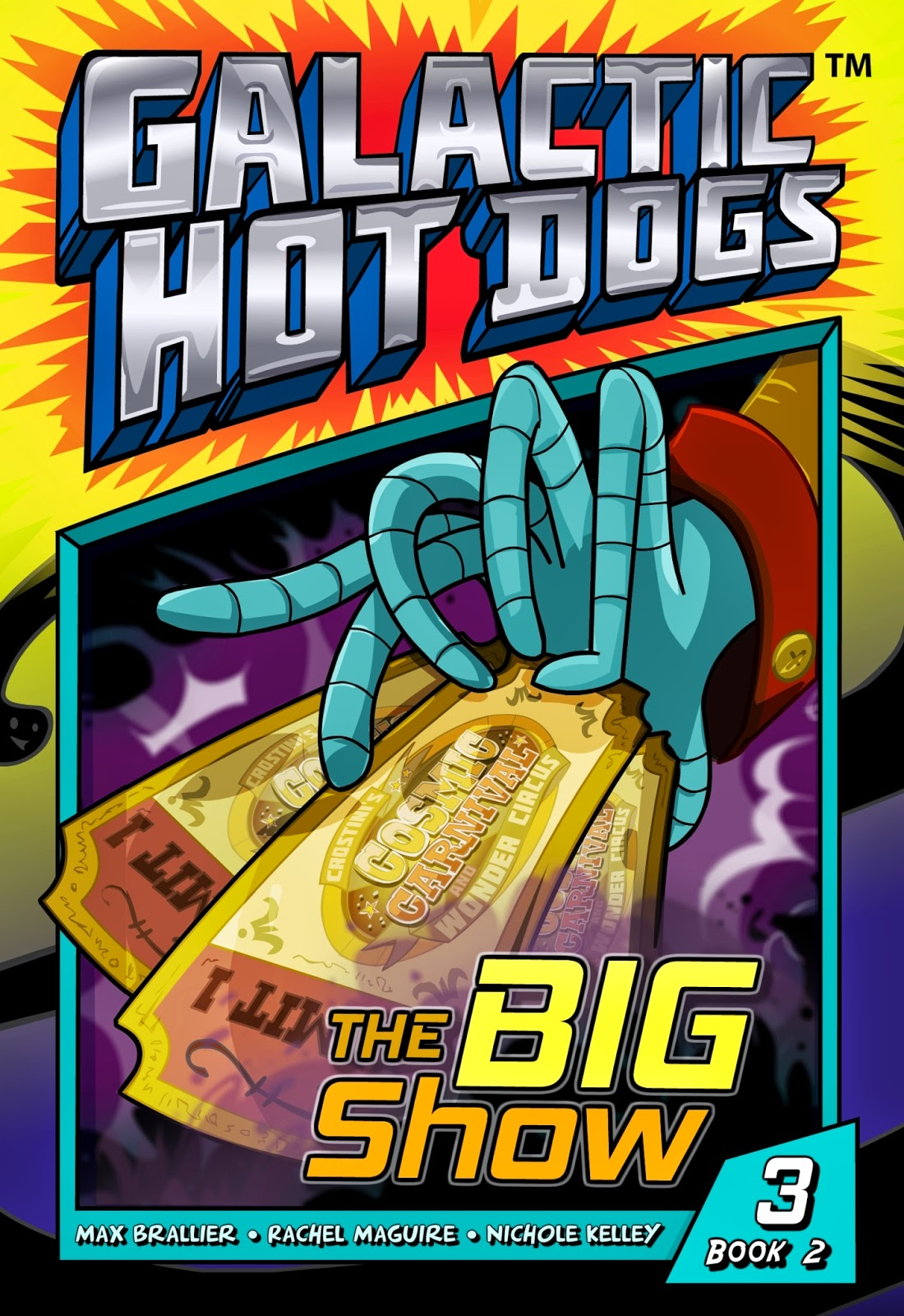 Galactic Hot Dogs: Book 2 -- Chapter 3 -- The Big Show