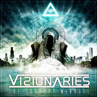 Visionaries - The Corrupt Mindset (2012)