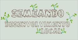 Semeando Desenvolvimento Local
