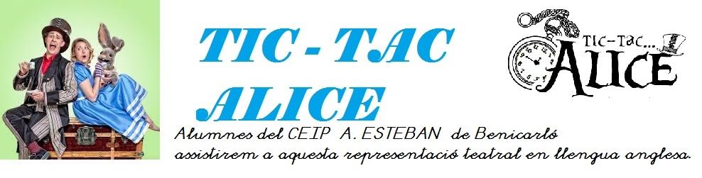 """TIC- TOC ALICE """"- TEATRE 2017"""