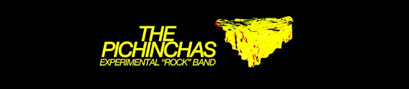 "+++The Pichinchas+++ Experimental ""rock"" band."