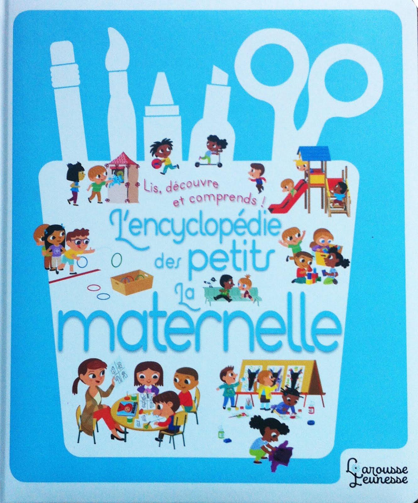 La maternelle - L'encyclopédie des petits