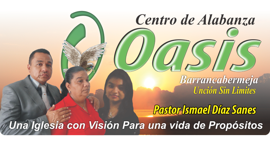 CENTRO DE ALABANZA OASIS BARRANCABERMEJA