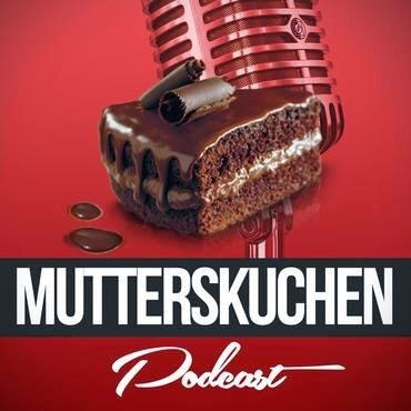 Podcast Mutterskuchen