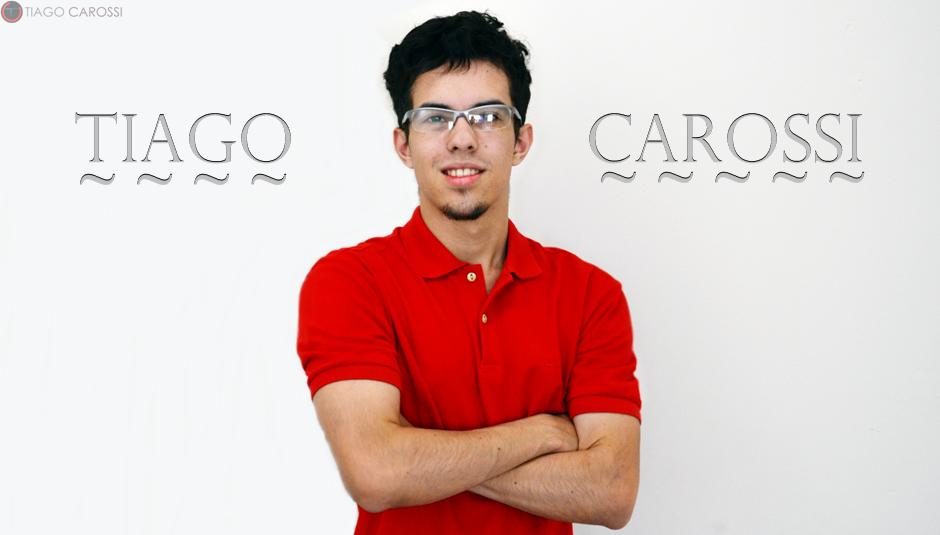 Sobre Tiago Carossi