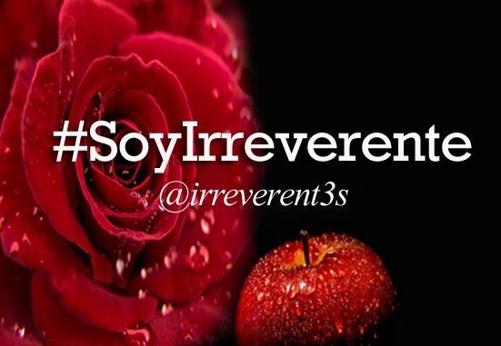 """Escribo y formo parte de """"Las Irreverentes"""""""