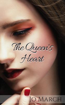 http://www.amazon.com/Queens-Heart-Jo-March-ebook/dp/B00ZYRODY8/ref=asap_bc?ie=UTF8