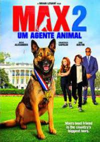 Max 2 – Um Agente Animal Dublado Online