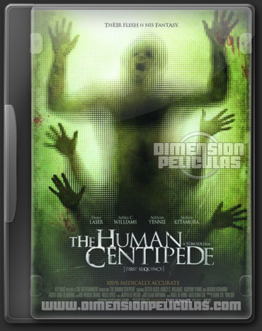 The Human Centipede First + Full Sequence (BRRip HD Ingles Subtitulada)
