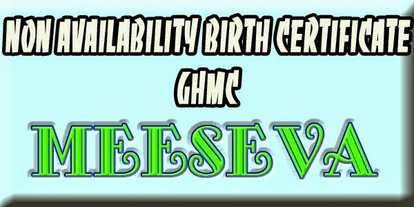 Non availability birth certificate ghmc apply on meeseva all school bona fide certificate yadclub Choice Image