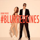 The 100 Best Songs Of The Decade So Far: 33. Robin Thicke - Blurred Lines