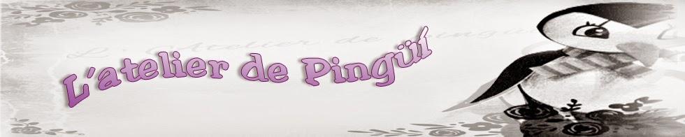 L'atelier de Pingüí