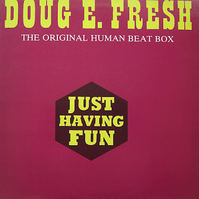 Doug E. Fresh ‎– Just Having Fun (VLS) (1985) (320 kbps)