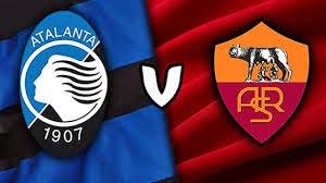 Atalanta Vs AS Roma