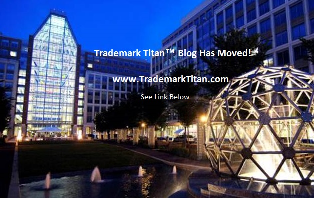 Trademark Titan™ Blog