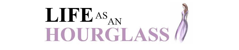 Life as an Hourglass | UK Beauty, Fashion & Lifestyle Blog