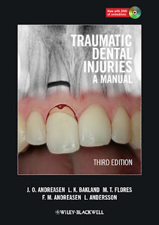 Traumatic Dental Injuries: A Manual, 3rd Edition