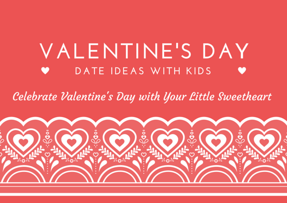 Ideas to Celebrate Valentine's Day with Your Kids