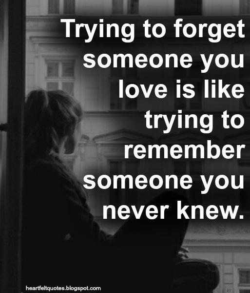 Who to forget someone you love